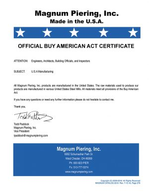 Magnum Piering Buy American Certificate
